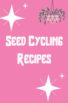 Don't miss out on yummy and easy seed cycling recipes! Seed Cycling, Womens Wellness, Whole Food Recipes, Seeds, Easy