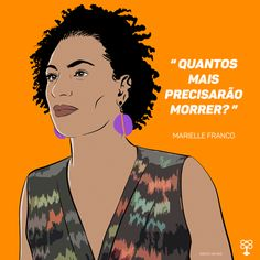 Marielle Franco: mulher, negra, mãe, feminista e vereadora Women In History, Black History, Feminism Photography, Political Images, Pop Art Illustration, Anarchism, Power To The People, Black Power, Red Lipsticks