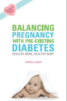 How to Get Pregnant with Type 1 Diabetes (All the Lifestyle Tips)