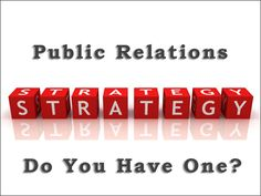 public relation word | Beneficial PR Strategies For the Busy Entrepreneurs | Results Driven ...