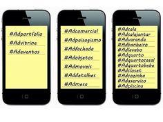 Utilize as hashtags acima para localizar em nossa galeria de imagens as fotos que são  separadas por categorias. São elas: #adportfolio #advitrine #adeventos #adcomercial #adpaisagismo #adfachada #adobjetos #admoveis #addetalhes #admesa #adsala #adsalajantar #advaranda #adbanheiro #adlavabo #adquarto #adquartocasal #adquartobebe #adcloset #adcozinha #adaservico #adpiscina