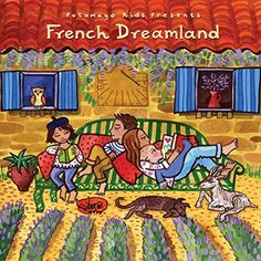 Putumayo Kids French Dreamland