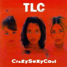 CrazySexyCool was the first record made the female group to go diamond. | 12 Things You Might Not Know About TLC