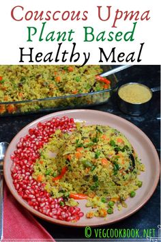 Couscous Upma / Plant Based Healthy Meal Low Carb Vegetarian Recipes, Low Carb Recipes, Vegan Recipes, Lunch Box Recipes, Breakfast Recipes, Recipes Using Egg, Vegetarian Thanksgiving, Alkaline Foods, Easy Food To Make