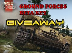 War Thunder Ground Forces Beta Key Giveaway