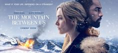 Film Review - The Mountain Between Us (2017)