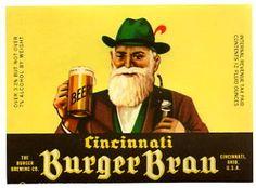 This Cincinnati Burger Brau beer label was brewed by Burger in Cincinnati, OH. Bottle Labels, Beer Bottle, Burger Bros, Cincinnati Breweries, Beer Advertisement, Beer Names, Brewing Co, Root Beer, Family History