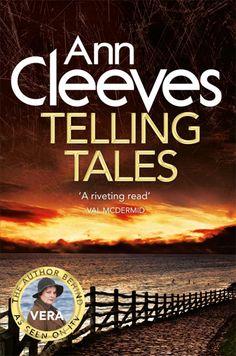 Telling Tells by Ann Cleeves (Vera Stanhope Book #2)