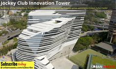 Jockey Club Innovation Tower  #Architecture