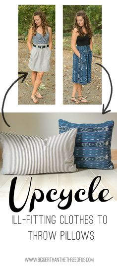 Why do you keep clothing that doesn't fit? Why not use those pieces that you love in a new way? Make some upcycled pillows out of them!