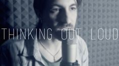 Thinking out loud - Ed Sheeran (Gabriele Papadia cover)