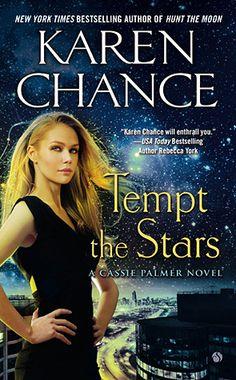Tempt the Stars (Cassandra Palmer #6), Karen Chance