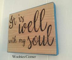 It is Well with my Soul Bible verse sign Positive by WoobiesCorner