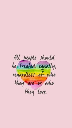 Image about love in Gay pride by Federica on We Heart It - Lgbt Quotes, Equality Quotes, Pansexual Pride, Gay Aesthetic, Lesbian Pride, Lgbt Community, Inspirational Quotes, Gay Pride Tattoos, Gay Tattoo