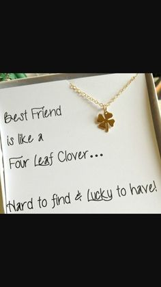 For your best friend