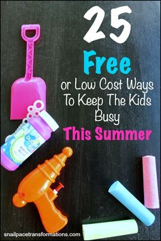 25 ways to have a memorable summer on a low cost or zero cost budget. Keep the kids busy and your wallet happy this summer.