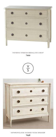 @wisteriaonline  Swedish Medallion Chest $999 Vs @anthropologie  Washed Wood Dresser $698