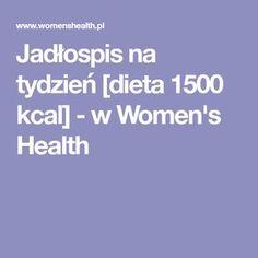 Jadłospis na tydzień [dieta 1500 kcal] - w Women's Health