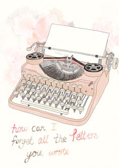 You Wrote by Tabitha Emma. I've seen this lovely typewriter around but I didn't know who made it. I'm so glad I found the original source :)