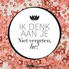 #ik #denk #aan #je