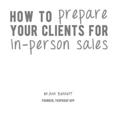 How to prepare clients for In-person sales from the beginning