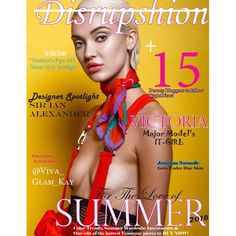 Www.DisrupshionMag.com  #fashion #printmagazine #beauty #summer2018 #fashioneditorial #disrupshionmagazine #style Ian Alexander, Major Models, Cover Model, Print Magazine, Makeup Forever, Summer Colors, Color Trends, Editorial Fashion, Fashion Photography