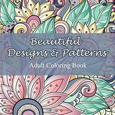 Beautiful Designs and Patterns Adult Coloring Book (Sacred Mandala Designs and Patterns Coloring Books for Adults) von Lilt Kids Coloring Books http://www.amazon.de/dp/1501074695/ref=cm_sw_r_pi_dp_GY1vub0H2W4BP