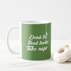 Shop Funny Green Tea - Drink Tea Read Book Take Naps Coffee Mug created by yaugly. Green Tea Mugs, Green Tea Drinks, Book Lovers Gifts, Book Gifts, Tea Reading, Christmas Mugs, Tea Cakes, Funny Mugs, Drinking Tea