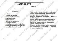 Pour réaliser une Jambalaya, il vous faudra utiliser la cuisson rapide pour environ 5 minutes. (selon le riz)