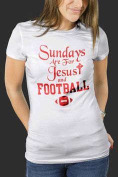 Sundays Are For Jesus and Football S-4XL Available American Football shirt 2016…