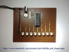 PIC16F628A Chaser Diy Electronics, Electronics Projects, Pic Microcontroller, Programing Software, Electronic Engineering, Digital Clocks, Circuit Board, Project Yourself, Arduino