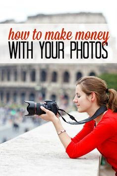 How to make money with photos! Photography Tips and Tricks and How to Make Extra Cash!: