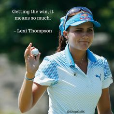 Getting the win, it means so much - @Lexi #golf #quotes #quoteoftheday 