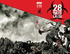 28 Days later - great movie and comic