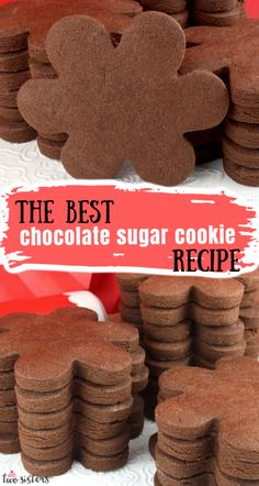 Healthy Sugar Cookies, Chocolate Sugar Cookie Recipe, Best Sugar Cookies, Chocolate Biscuits, Homemade Chocolate, Chocolate Flavors, Cookie Cutter Recipes, Cut Out Cookie Recipe, Sugar Cookie Recipe Easy