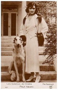 Pola Negri with her borzoi was a famous silent film star who had some success in talking pictures too.