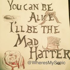 'You can be Alice I'll be the Mad Hatter' -Melanie Martinez 'Mad Hatter' ::it's been awhile so here's a doodle I did last night:: @wheresmysonic