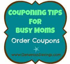 How to Save time and money at the grocery store by ordering Coupons