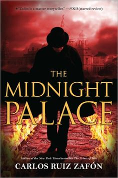 Midnight Palace By Carlos Ruiz Zafon