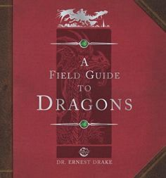 I have this book and i love it dragonology the complete book of dragonology field guide to dragons ologies fandeluxe Gallery