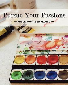 It can be difficult to find the time to pursue your passion project while employed full-time. Learn how to do it by managing your time and integrating your career.