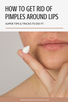 Discover quick tips about how to get rid of pimples around lips