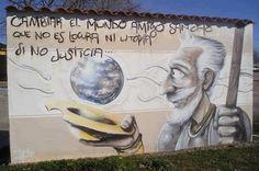 Cambiar el mundo amigo Sancho, que no es locura ni utopia, sino justicia
