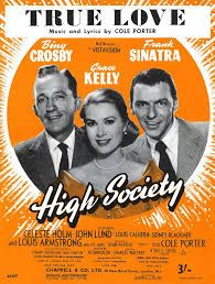 Cole Porter's 'True Love' sheet music from 'High Society' - starring Bing Crosby, Grace Kelly and Frank Sinatra Grace Kelly, High Society, Celeste Holm, Louis Calhern, Song Sheet, Piano Sheet, Old Movie Posters, Bing Crosby, Louis Armstrong