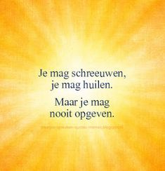 Yoga Quotes, Motivational Quotes, Funny Quotes, Qoutes, Life Quotes, Amarillis, Twin Souls, Dutch Quotes, Ask For Help