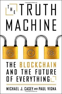 The Truth Machine: The Blockchain and the Future of Every... https://www.amazon.com/dp/1250114578/ref=cm_sw_r_pi_dp_U_x_4ruOAbMFF8F3C