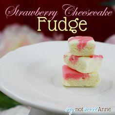 Strawberry Cheesecake Fudge [Recipe]   Sweet Anne Handcrafted DesignsSweet Anne Handcrafted Designs