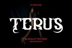 Terus - Blackletter Font #brushfont #brushtextured #casualfont Halloween Fonts, Brush Font, Uppercase And Lowercase, Photoshop Illustrator, Packaging Design, Pua, Gothic, Shape, Inspired