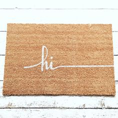 Hi Door Mat / Doormat Door Mat Welcome Mat Gift  // by LoRustique