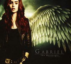 The Shadowhunters as the Archangels: Clary Fray